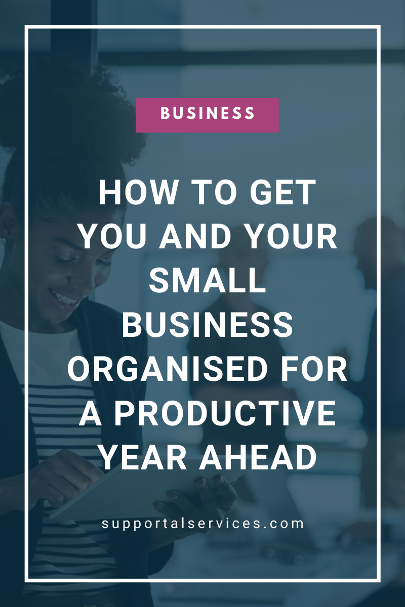 How to Get Organised for a Productive Year Ahead Supportal