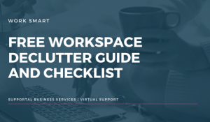 Free Download - Declutter checklist for you workspace Supportal