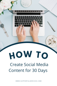 Create 30 days of content Supportal