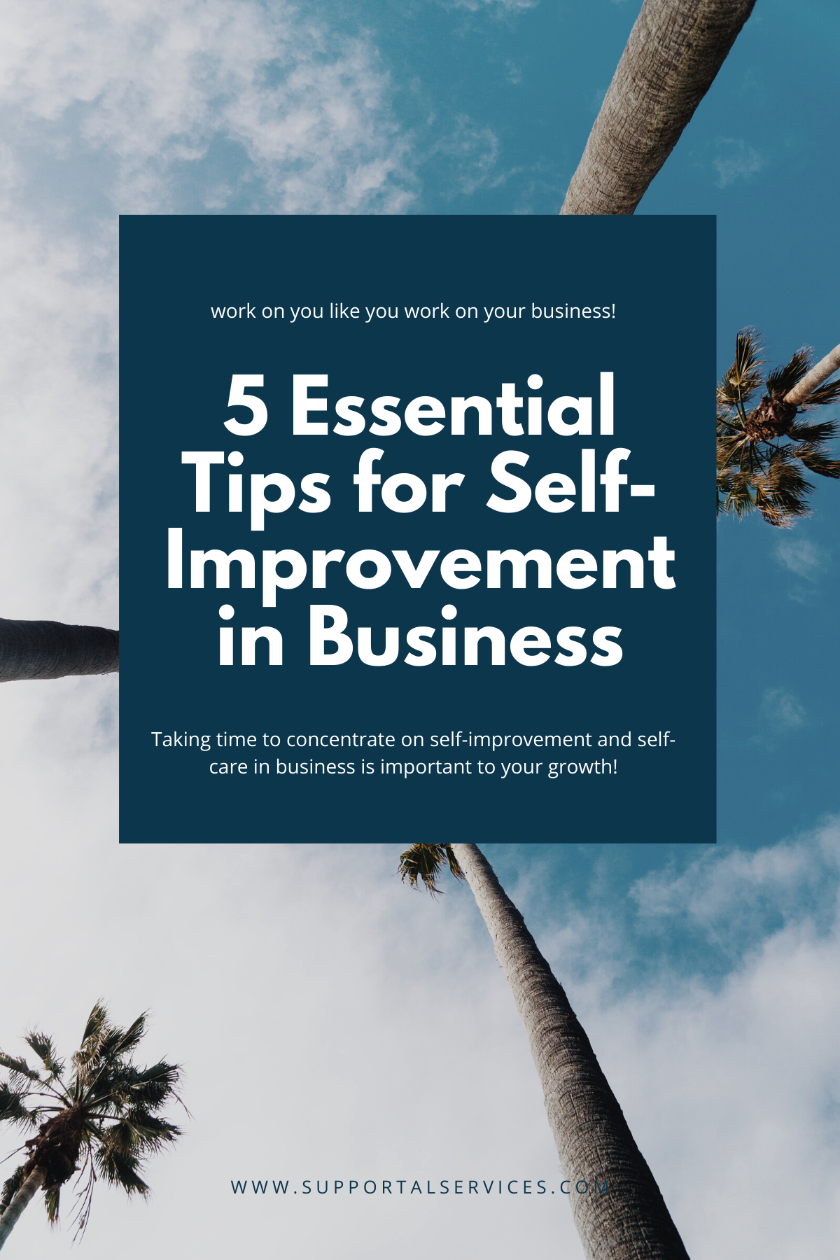 5 Essential Tips for Self-Improvement in Business Supportal