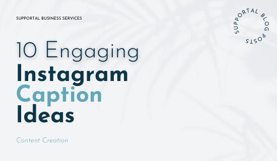 10 Engaging Instagram Caption Ideas